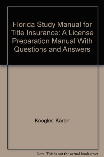 9780793109005: Florida Study Manual for Title Insurance: A License Preparation Manual With Questions and Answers
