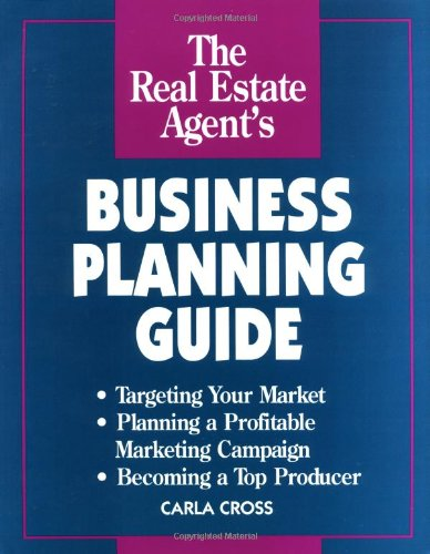 9780793109555: Real Estate Agent's Business Planning Guide