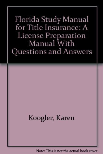 9780793112975: Florida Study Manual for Title Insurance: A License Preparation Manual With Questions and Answers