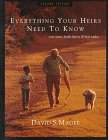 Everything Your Heirs Need to Know: Your Assets, Family History & Final Wishes: Magee, David S.