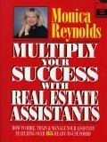 9780793113750: Multiply Your Success with Real Estate Assistants