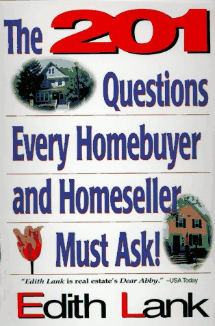 9780793114344: The 201 Questions Every Homebuyer and Homeseller Must Ask!