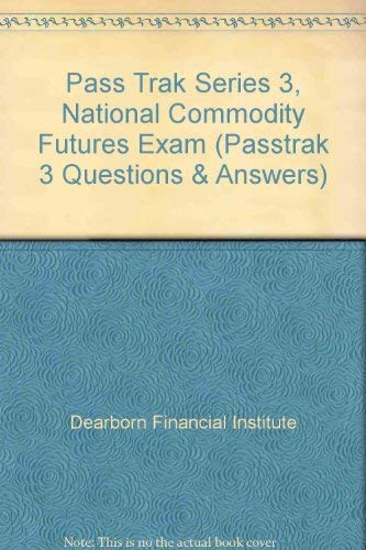 9780793114368: Pass Trak Series 3, National Commodity Futures Exam (Passtrak 3 Questions & Answers)