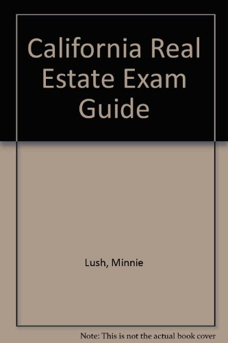 9780793115433: California Real Estate Exam Guide