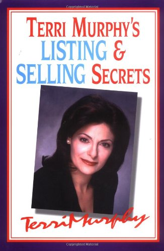 9780793115457: Terri Murphy's Listing and Selling Secrets: How to Become a Million's Producer