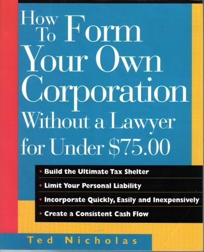 9780793116713: How to Form Your Own Corporation Without a Lawyer for Under $75.00 (How to Form Your Own Corporation)
