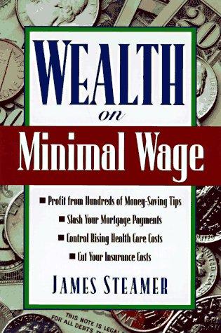 Wealth on Minimal Wage: Steamer, James