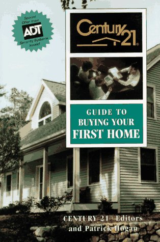 9780793124244: Century 21 Guide to Buying Your First Home