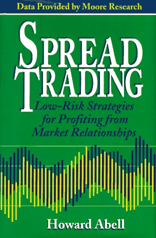 9780793124251: Spread Trading: Low-Risk Strategies for Profiting from Market Relationships