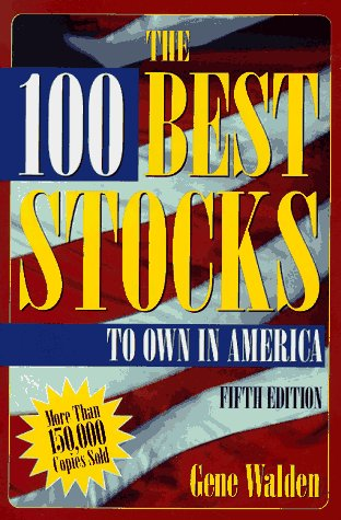 9780793125746: The 100 Best Stocks to Own in America