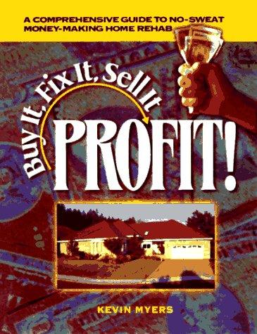9780793126101: Buy It, Fix It, Sell It: Profit!