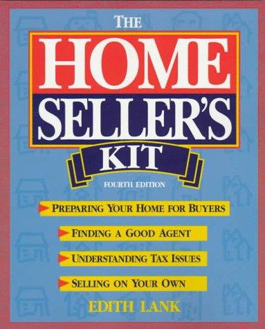 The Homeseller's Kit, 4th Edition: Lank, Edith
