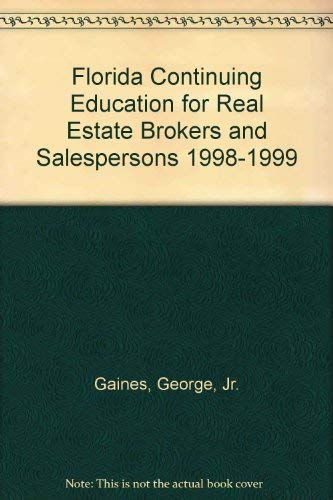 9780793126828: Florida Continuing Education for Real Estate Brokers and Salespersons 1998-1999