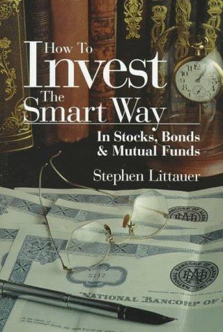 9780793126958: How to Invest the Smart Way in Stocks, Bonds and Mutual Funds