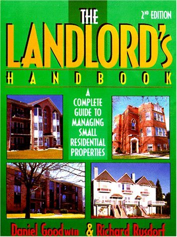 The Landlord's Handbook: A Complete Guide to Managing Small Residential Properties: Daniel ...