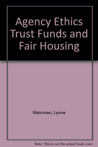 9780793128297: Agency Ethics Trust Funds and Fair Housing