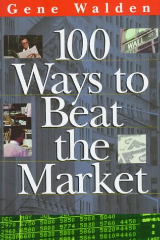 9780793128549: 100 Ways to Beat the Market (One Hundred Ways to Beat the Stock Market)