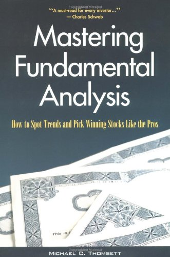 9780793128730: Mastering Fundamental Analysis: How to Spot Trends and Pick Winning Stocks Like the Pros
