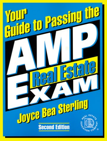 9780793129591: Your Guide to Passing the AMP Real Estate Exam (Your Guide to Passing the Amp Real Estate Exam, 2nd ed)