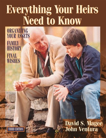 Everything Your Heirs Need to Know: David S. Magee,