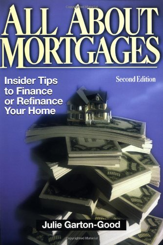 9780793132317: All About Mortgages: Insider Tips for Financing and Refinancing Your Home