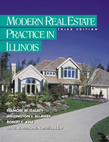 Modern Real Estate Practice in Illinois (Modern: Galaty, Fillmore W.,