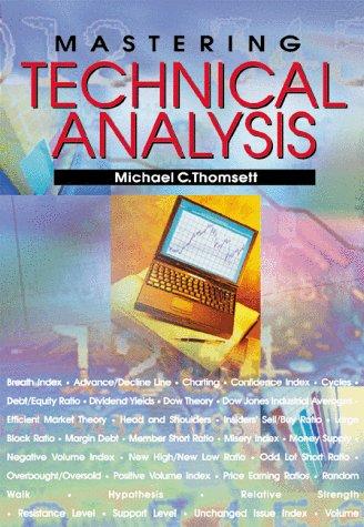 Mastering Technical Analysis: Michael C. Thomsett