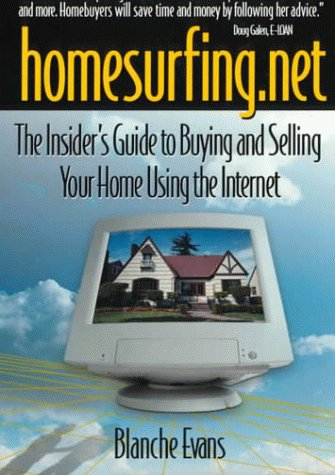 9780793133826: Homesurfing.Net: The Insider's Guide to Buying and Selling Your Home Using the Internet