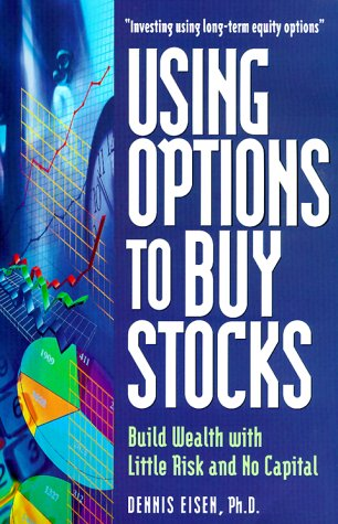 9780793134144: Using Options to Buy Stocks: Build Wealth With Little Risk and No Capital