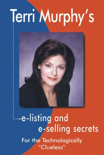 9780793135486: Terri Murphy's E-listing and E-selling Secrets: For the Technologically