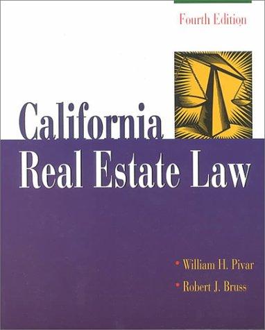 California Real Estate Law: Pivar, William H.; Bruss, Robert; Pivar, William H; Bruss, Robert J.