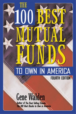 The 100 Best Mutual Funds to Own in America