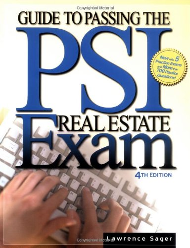 Guide to Passing the Psi Real Estate Exam: Sager, Lawrence