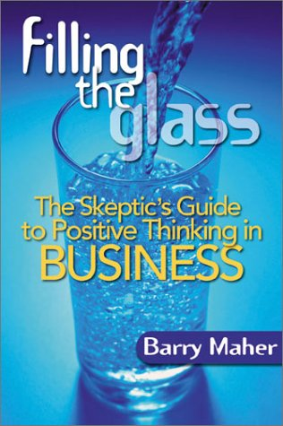 9780793138654: Filling the Glass: How to Succeed at Business without Selling Out