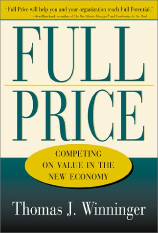 9780793139545: Full Price: Competing on Value in the New Economy