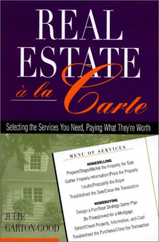 REAL ESTATE A LA CARTE : SELECTING THE S