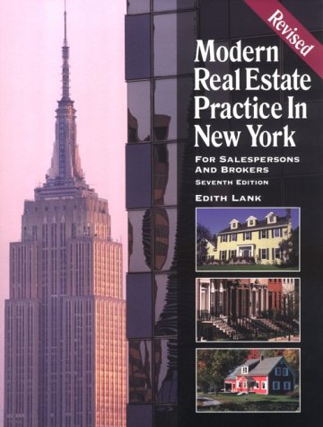 Modern Real Estate Practice in New York: For Salespersons and Brokers (Modern Real Estate Practice in New York, 7th ed) (0793143632) by Edith Lank; Judith Deickler; William Jay Lippman