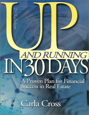 9780793144853: Up and Running in 30 Days: A Proven Plan for Financial Success in Real Estate