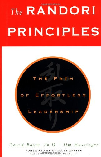 9780793148622: The Randori Principles : The Path of Effortless Leadership