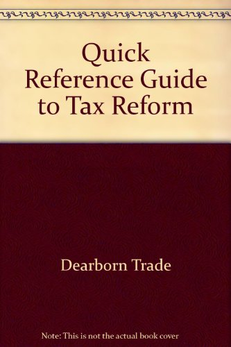 Quick Reference Guide to Tax Reform: Dearborn Financial Institute