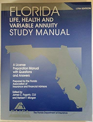 9780793149759: Florida Life, Health and Variable Annuity Study Manual: A License Preparation Manual with Questions and Answers