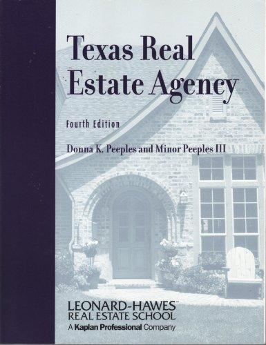 9780793154524: Texas Real Estate Agency, 4th Edition (Leonard-Hawes Real Estate School)