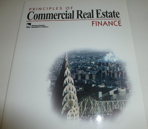 9780793157099: Principles of Commercial Real Estate: Finance