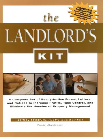9780793158737: The Landlord's Kit: A Complete Set of Ready-To-Use Forms, Letters, and Notices to Increase Profits, Take Control, and Eliminate the Hassle