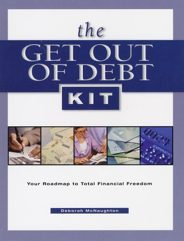 9780793160075: The Get Out of Debt Kit: Your Roadmap to Total Financial Freedom