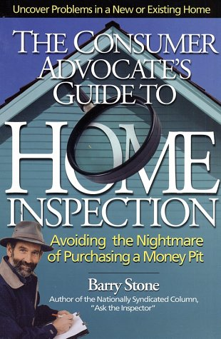 9780793160327: The Consumer Advocate's Guide to Home Inspection: Avoiding the Nightmare of Purchasing a Money Pit