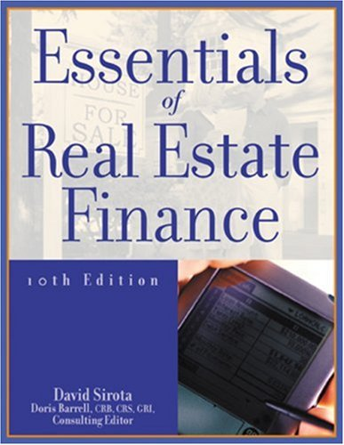 9780793160846: Essentials of Real Estate Finance, 10th Edition