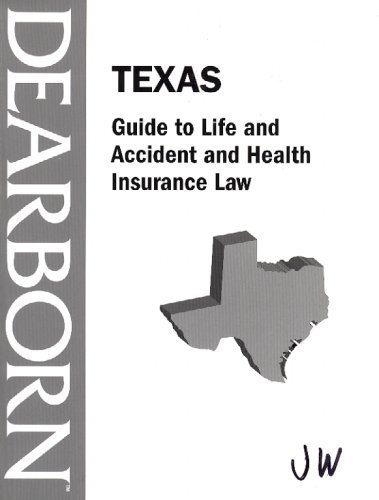 Texas Guide to Life and Accident and Health Insurance Law