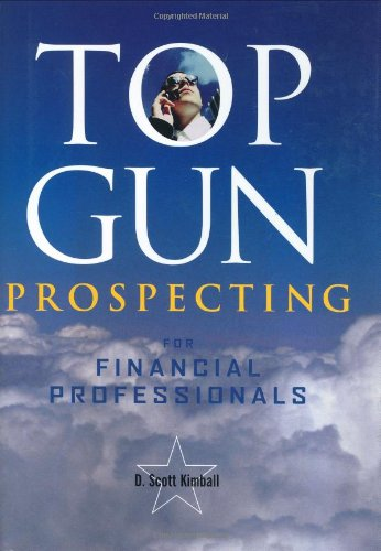 9780793178391: Top Gun Prospecting for Financial Professionals