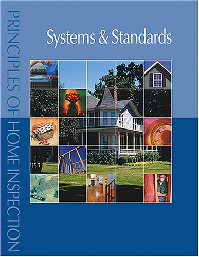 9780793179350: Principles of Home Inspection: Systems & Standards